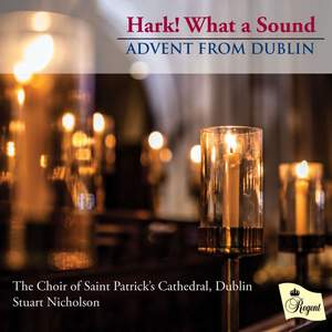 Hark! What a Sound: Advent from Dublin