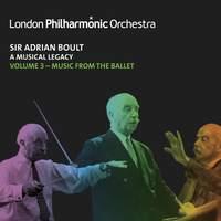 Sir Adrian Boult: A Musical Legacy, Vol. 3