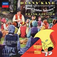 Hans Christian Andersen & Tubby the Tuba