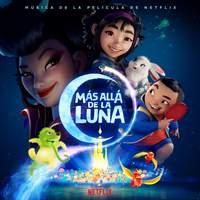 'Más allá de la Luna' (música de la película de Netflix)