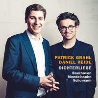 Dichterliebe: Beethoven, Mendelssohn, Schumann
