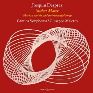 Josquin Desprez: Stabat Mater; Marian Motets