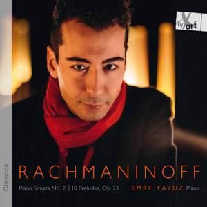 Rachmaninoff: Piano Sonata No. 2, Op. 36 & 10 Preludes, Op. 23 Product Image