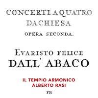 Dall'Abaco: 12 Concerti da Chiesa, Op. 2