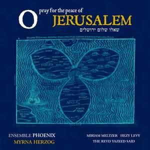 O Pray for the Peace of Jerusalem
