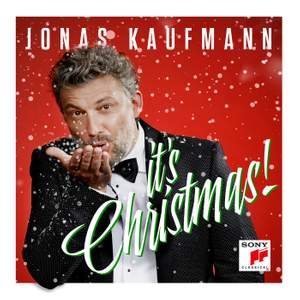 Jonas Kaufmann - It's Christmas!