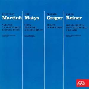 Martinů, Matys, Gregor & Reiner: Chamber Works