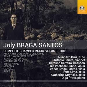 Joly Bragas Santos: Complete Chamber Music, Vol. 3