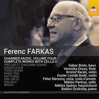 Ferenc Farkas: Complete Chamber Music with Cello, Volume Two