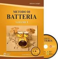 Adriano Lasagni: Metodo Di Batteria - Volume 1