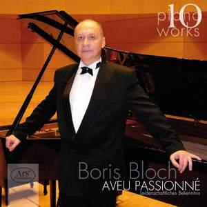 Boris Bloch: Piano Works, Vol. 10