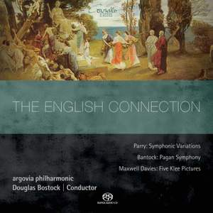 The English Connection - Parry, Bantock & Maxwell Davies