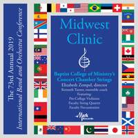 2019 Midwest Clinic: Baptist College of Ministry Concert Chamber Strings (Live)