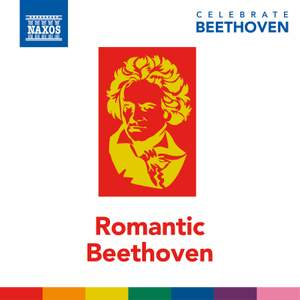 Celebrate Beethoven: Romantic Beethoven