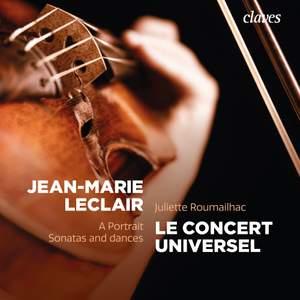 Jean-Marie Leclair: A Portrait, Sonatas and Dances