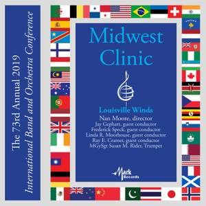 2019 Midwest Clinic: Louisville Winds (Live)