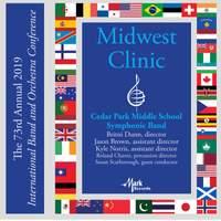 2019 Midwest Clinic: Cedar Park Middle School Symphonic Band (Live)