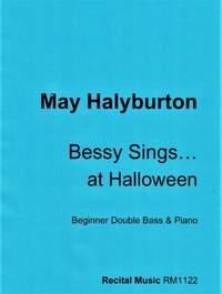 May Halyburton: Bessy Sings... at Halloween