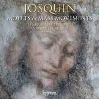 Josquin: Motets & Mass movements