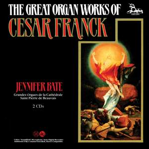 Franck: The Great Organ Works
