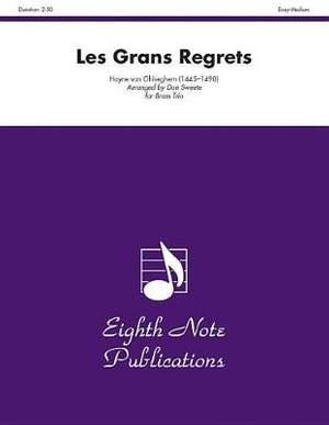 Hayne van Ghiseghem: Les Grans Regrets
