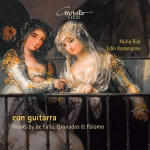 Con Guitarra: Works By de Falla, Granados & Palomo