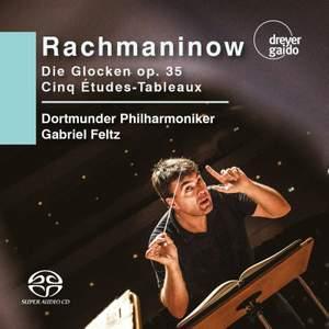 Rachmaninov: Die Glocken Op. 35; Cinq Etudes-Tableaux