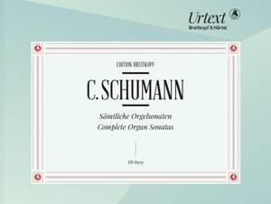 Schumann, Camillo: Complete Organ Sonatas Product Image