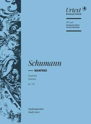 Schumann, Robert: Overture to the Dramatic Poem Manfred Op. 115 Product Image