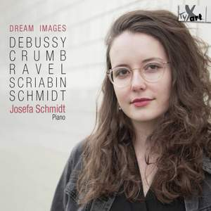 Dream Images: Debussy, Crumb, Ravel, Scriabin