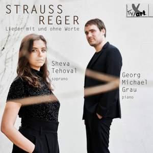 R. Strauss & Reger: Lieder Mit Und Ohne Worte