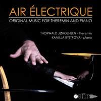 Air électrique: Original Music for Theremin & Piano