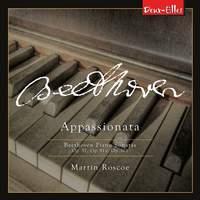 Beethoven Piano Sonatas, Vol. 8 - Appassionata