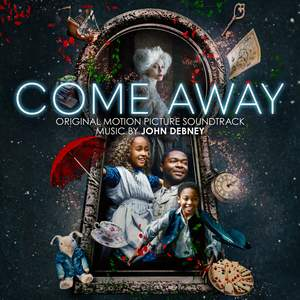 Come Away (Original Motion Picture Soundtrack) Product Image