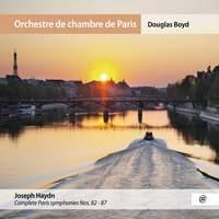 Haydn: Complete Paris Symphonies Nos. 82-87