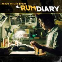 The Rum Diary (More Music from the Motion Picture)
