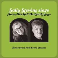 Sally Stevens Sings – Jean-Michel Bernard Plays