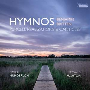 Hymnos: Purcell Realizations and Canticles by Benjamin Britten