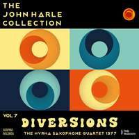 The John Harle Collection Vol. 7: Diversions (The Myrha Saxophone Quartet 1977)
