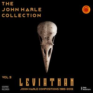 The John Harle Collection Vol. 9: Leviathan (John Harle Compositions 1985-2013)