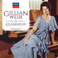 Dame Gillian Weir - A Celebration
