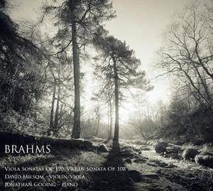 Brahms: Viola Sonatas Op. 120, Violin Sonata Op. 108