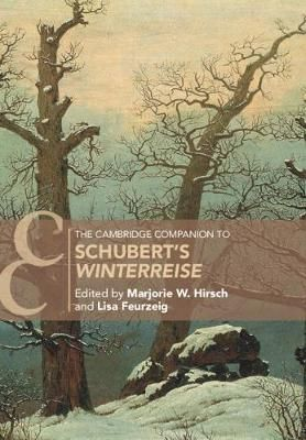 The Cambridge Companion to Schubert's 'Winterreise'