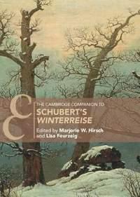 The Cambridge Companion to Schubert's 'Winterreise'
