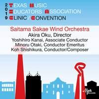 2019 Texas Music Educators Association (TMEA): Saitama Sakae Wind Orchestra [Live]