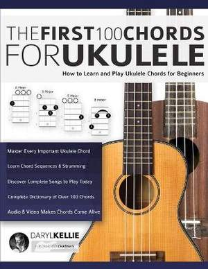 The First 100 Chords for Ukulele