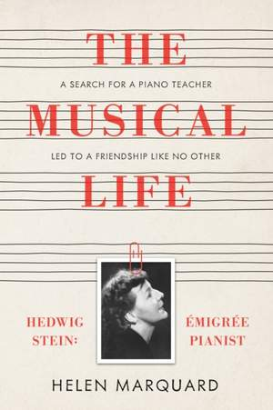 The Musical Life - Hedwig Stein: Emigree Pianist