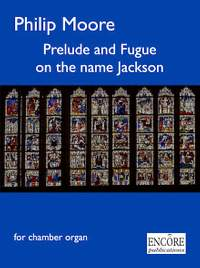 Philip Moore: Prelude and Fugue on the name Jackson