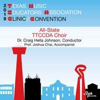 2019 Texas Music Educators Association (TMEA): 2019 TMEA Texas Two-Year College All-State Choir [Live]