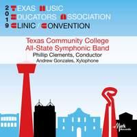 2019 Texas Music Educators Association (TMEA): Texas Community College All-State Symphonic Band [Live]